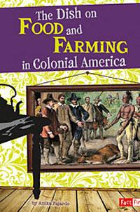 2 anika fajardo the-dish-on-food-farming-in-colonial-america