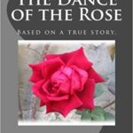 the dance of the rose betty viamontes
